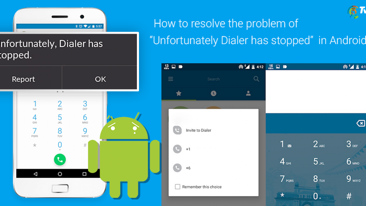 Unfortunately Dialer has stopped""
