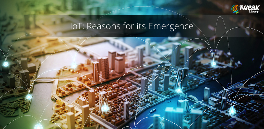 IoT reasons for emergence