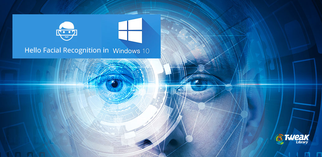 Windows 10 Facial Recognition