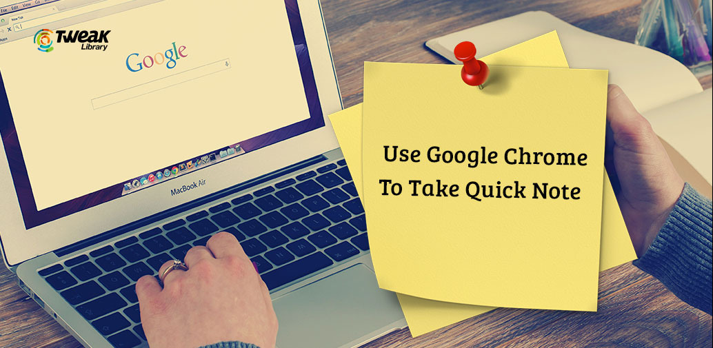 Trick To Use Google Chrome As Notepad