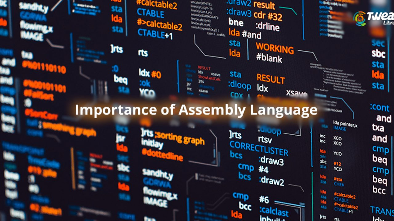 Importance of Assembly Language - Advantages of Assembly