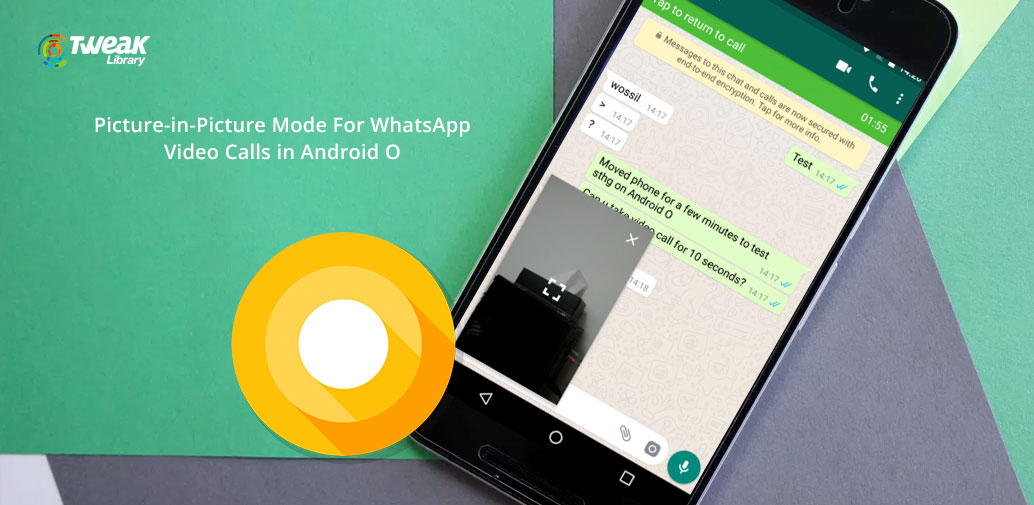 picture-in-picture-mode-whatsapp-android-o