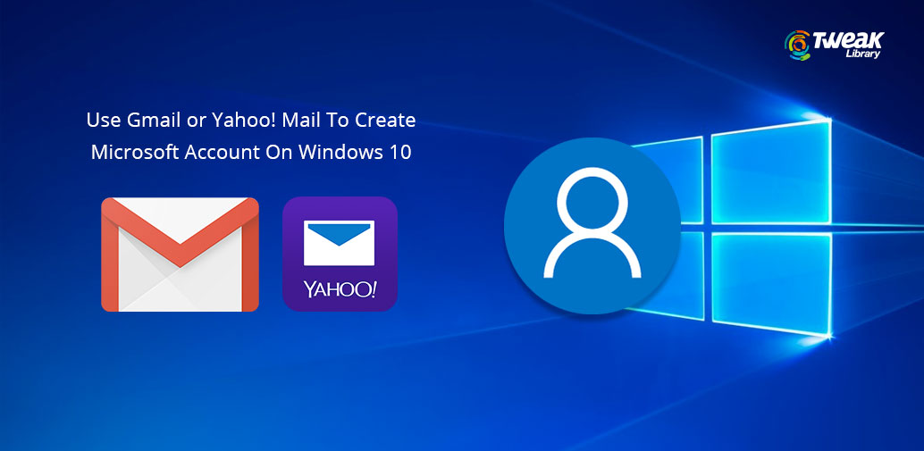 gmail-yahoo-to-create-microsoft-account-on-windows10