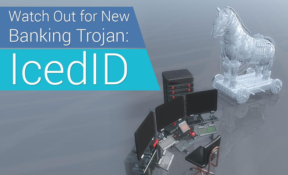 IcedID New Banking Trojan