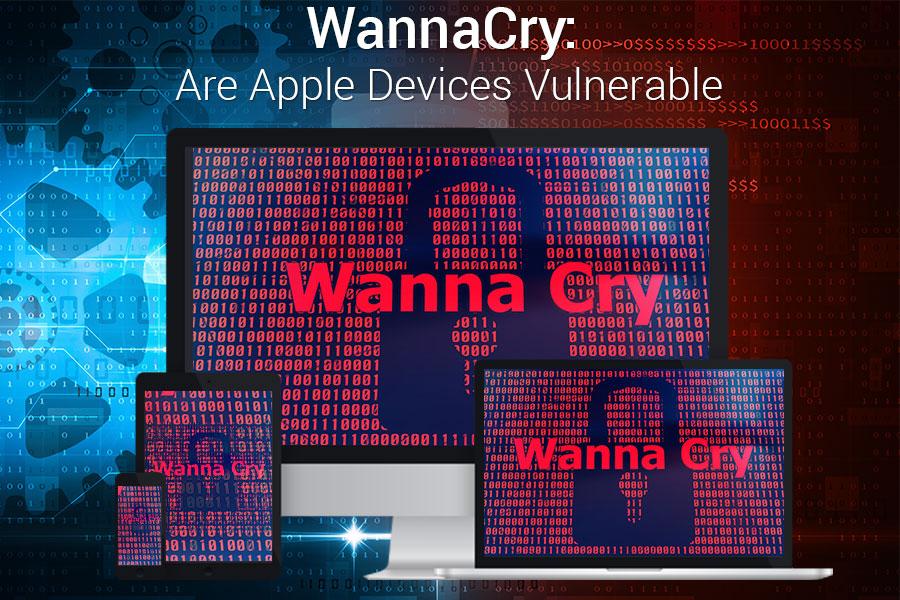 WannaCry Are Apple Devices Safe
