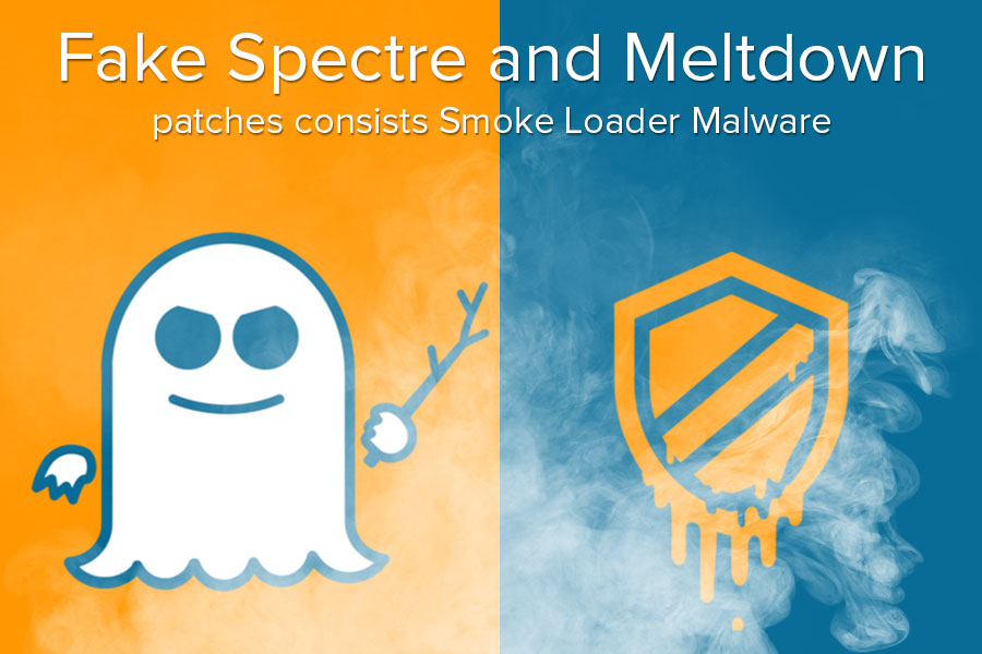 Fake Spectre and Meltdown Patches Infected With Smoke Loader Malware