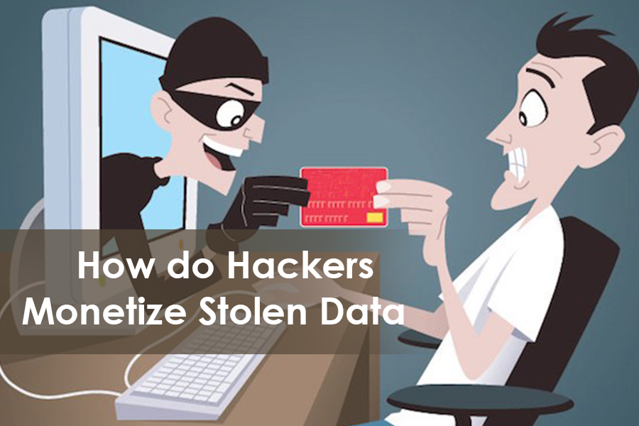 Hackers Monetize Stolen Data