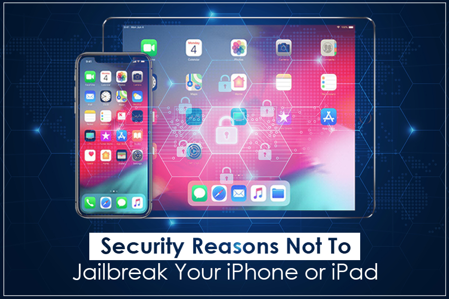 Why It Is A Bad Idea To Jailbreak Your iPhone Or iPad?