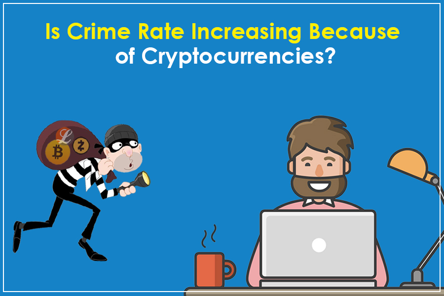 Are Cryptocurrencies Encouraging Cybercrimes