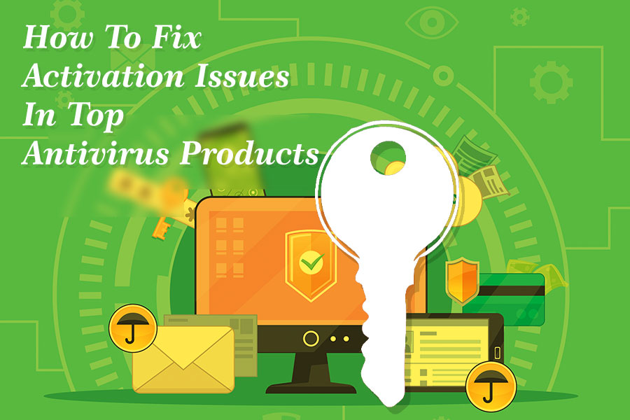 Solve activation issues in antivirus