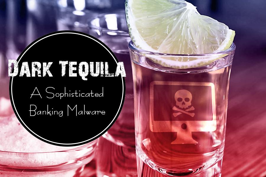 Dark Tequila Malware?
