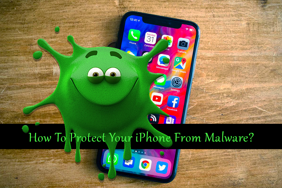 How To Protect Your iPhone From Malware
