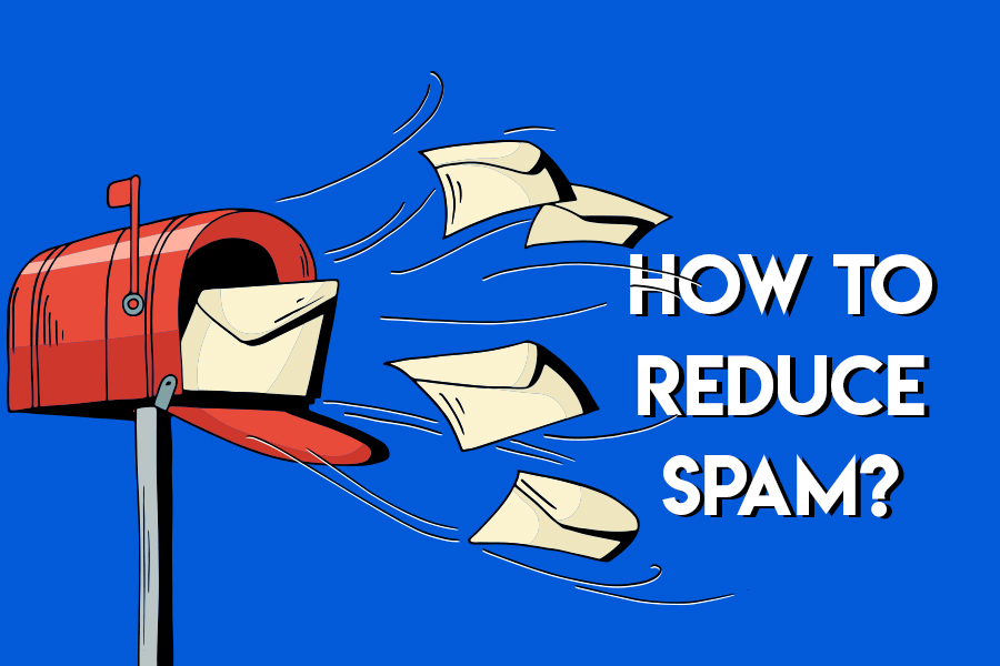 How to Reduce Receiving Spam Mails in Your Inbox