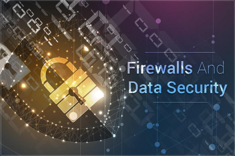 Firewalls-And-Data-Securiy