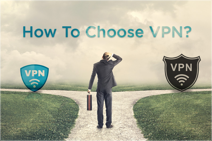 How to choose VPN