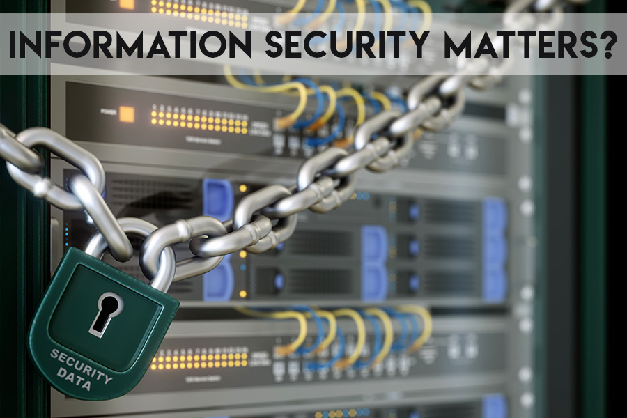 Is Information Security Really Important?