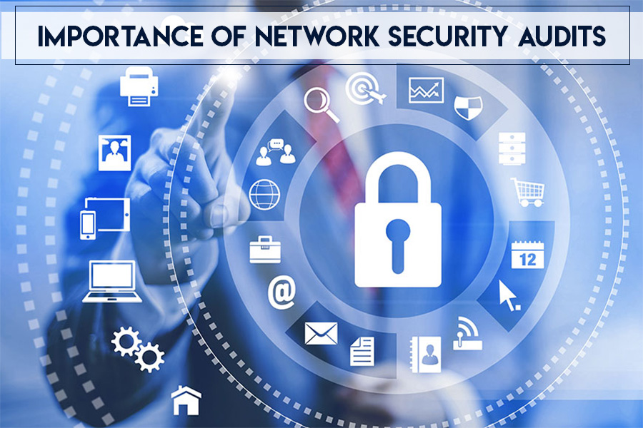 Why You Need To Audit Your Network Security Right Away