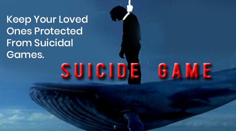 Keep Your Loved Ones Protected From Suicidal Games