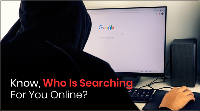 Someone's Stalking You Online