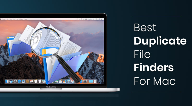 Best Duplicate File Remover Tools For Mac - Free Duplicate