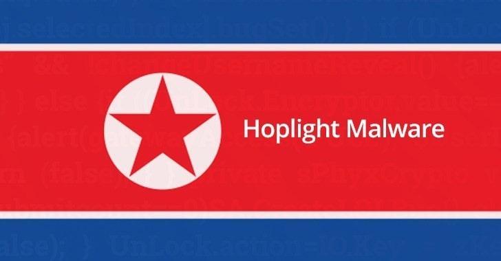 HOPLIGHT North Korean Malware Attacks