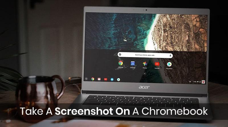 How To Take A Screenshot On A Chromebook - Tweaklibrary