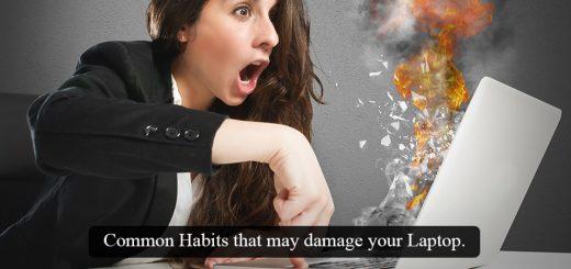 Habits that damage your laptop