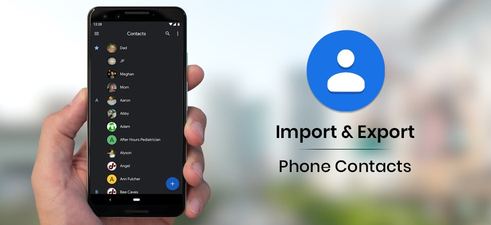 How to Import Export Phone Contacts on Google Account