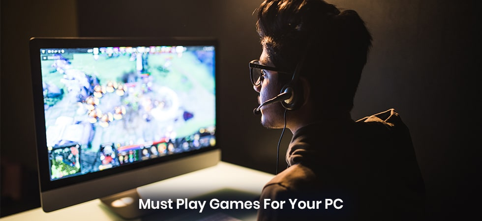 Must Have Games for Your PC - Tweaklibrary