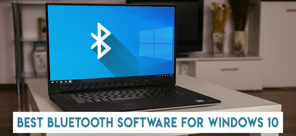 Best Bluetooth Software for Windows 10