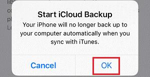 tap on ok to Start iCloud Backup