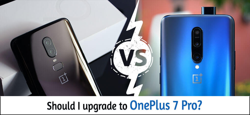 upgrade to OnePlus 7 Pro