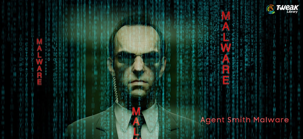 Agent Smith Malware virus