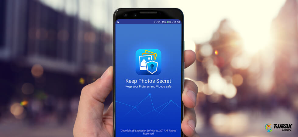 How To Hide Photos On Android Quickly- Updated 2019