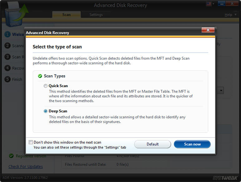 Start Quick Scan with Advanced Disk Recovery tool