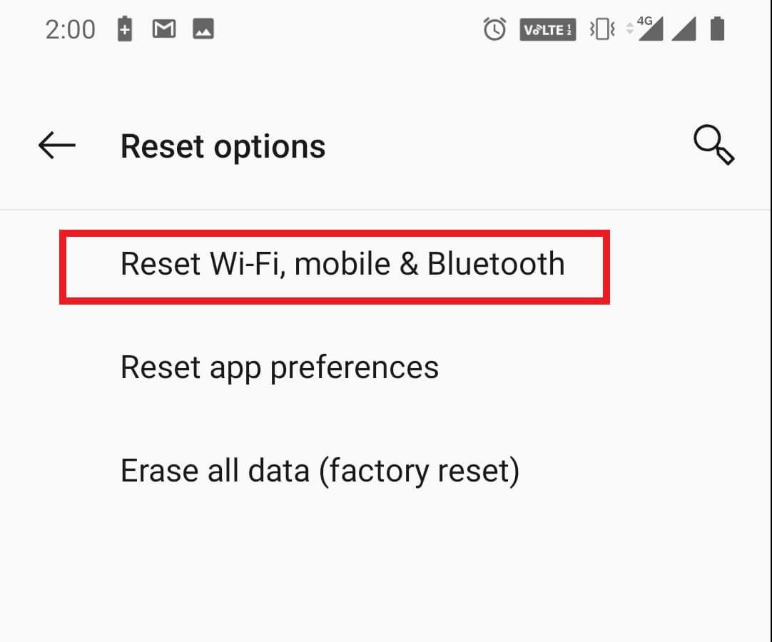 Reset Your Network Settings - Android device is not connecting to Wi-Fi