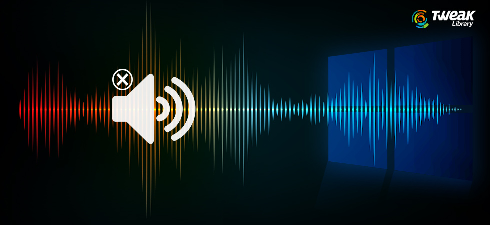 Tweak-Library How-to-Fix-Audio-Issues-in-Windows-10