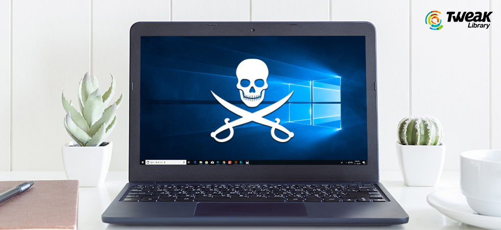 Tweak-Libray---risk-of-using-pirated-Windows-10