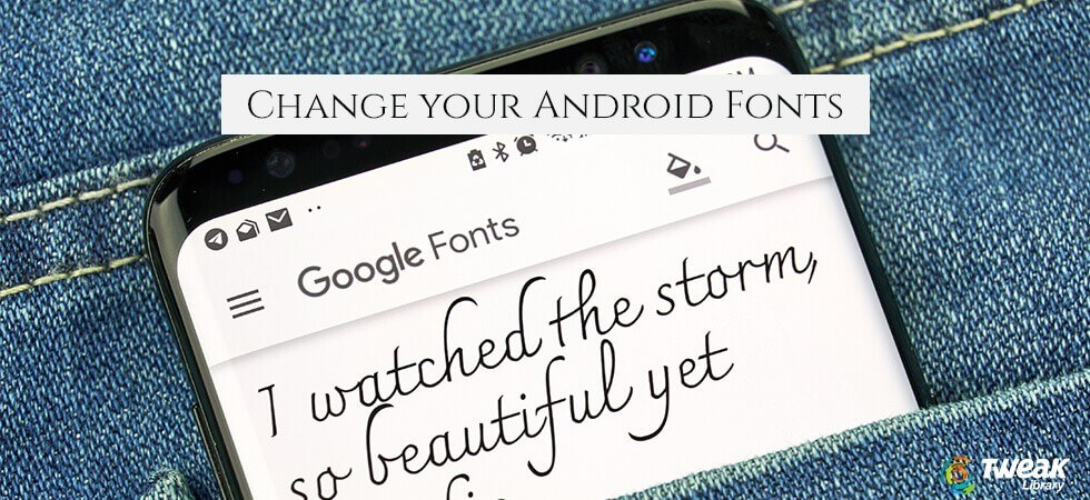 Change Your Android Fonts