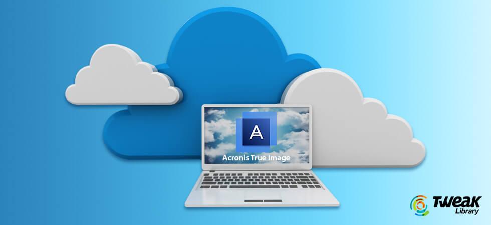 Acronis True Image Review & Cloud Backup Services