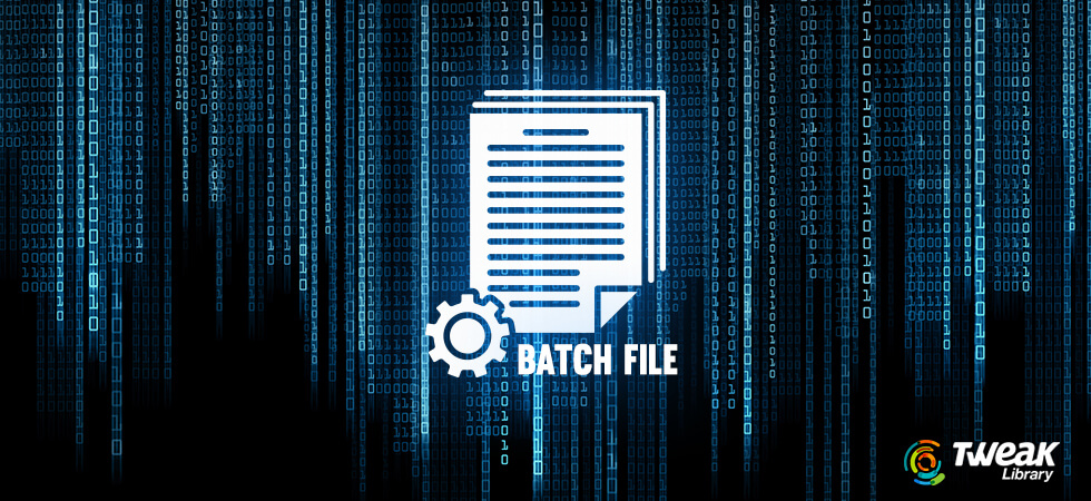 What Is A Batch File In Windows? How To Create A Batch File?