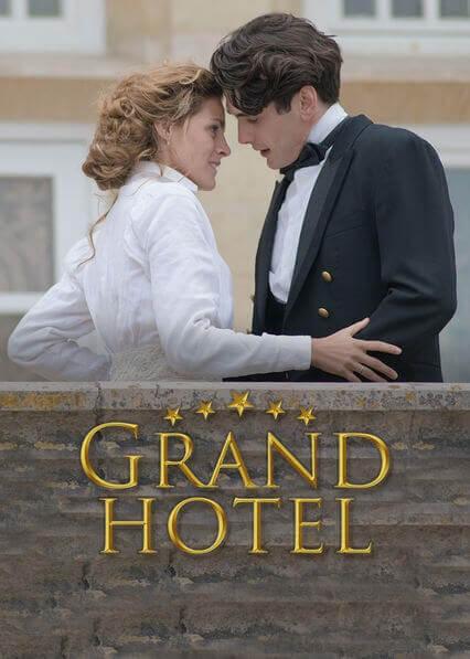 Grand Hotel - Romantic Netflix Series