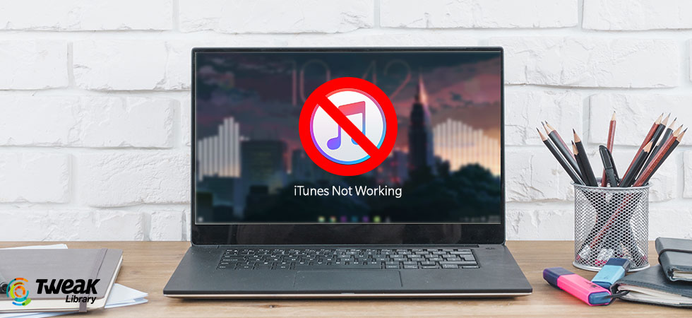 iTunes Not Working