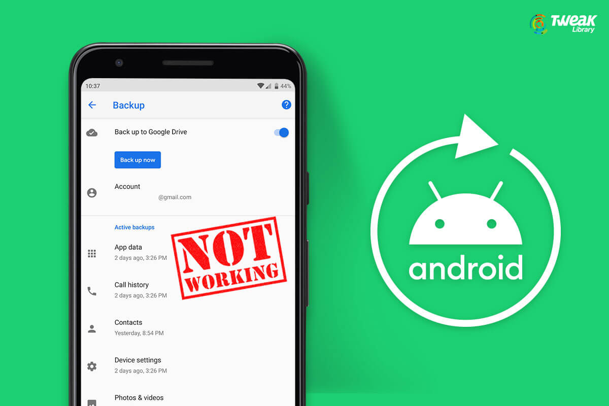 Google Backup Is Not Working On Android