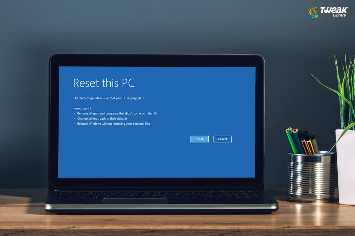 How To Factory Reset Windows PC