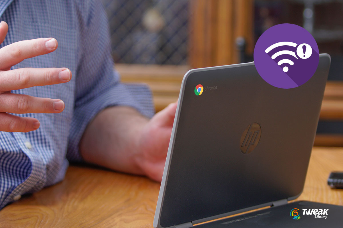 How to Fix Chromebook Won't Connect to Wi-Fi